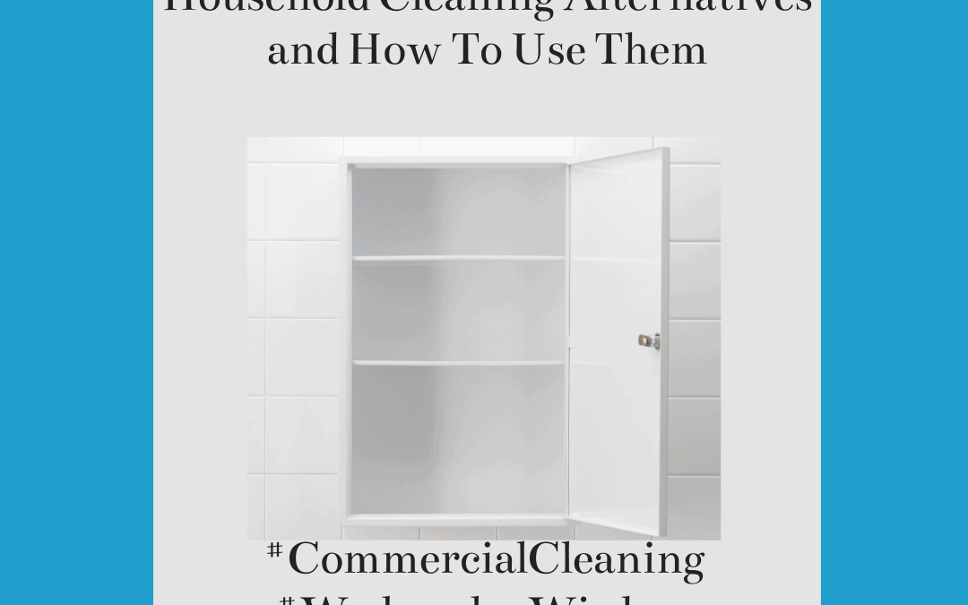 3 Household Cleaning Alternatives and How To Use Them